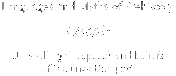 LAMP: Languages and Myths of Prehistory